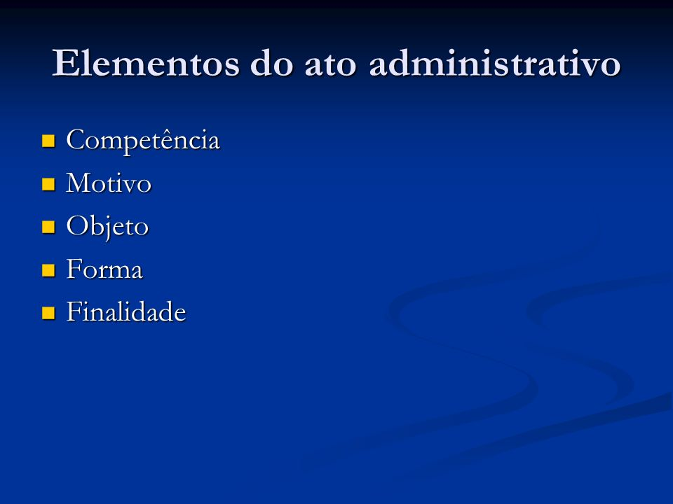 Elementos do ato administrativo