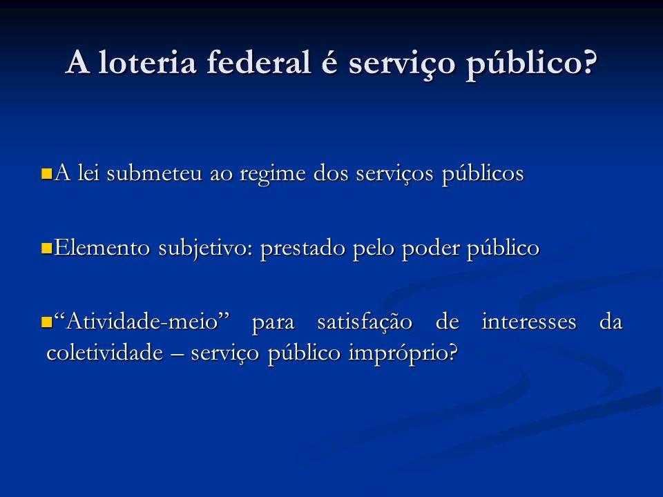 A loteria federal é serviço público
