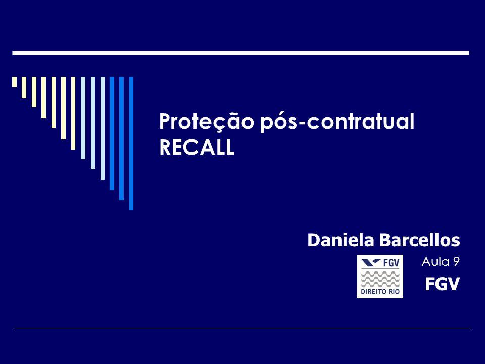 Proteção pós-contratual RECALL