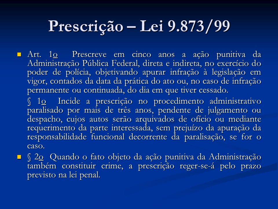 Prescrição – Lei 9.873/99