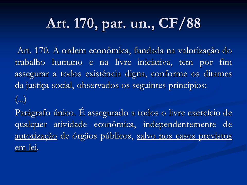 Art. 170, par. un., CF/88