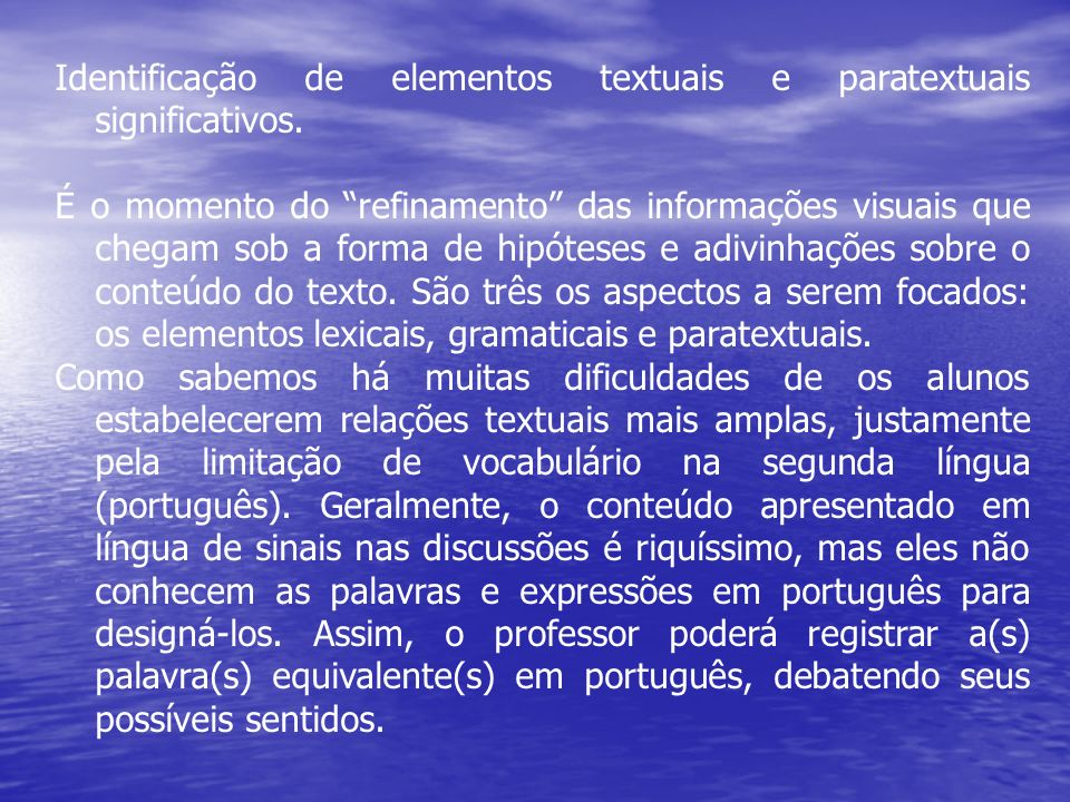 Identificação de elementos textuais e paratextuais significativos.