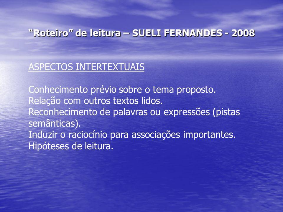 Roteiro de leitura – SUELI FERNANDES - 2008