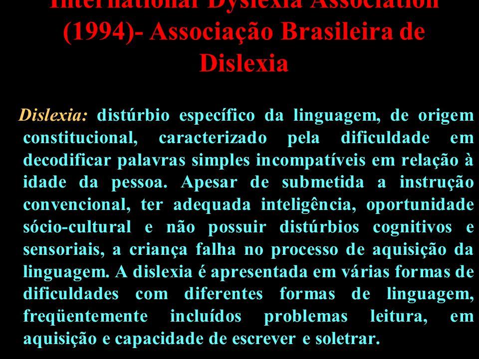 International Dyslexia Association (1994)- Associação Brasileira de Dislexia