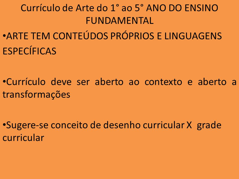 Currículo de Arte do 1° ao 5° ANO DO ENSINO FUNDAMENTAL
