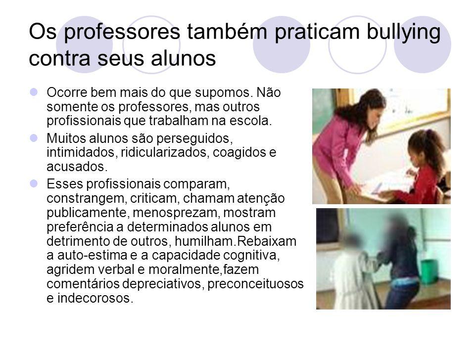 Os professores também praticam bullying contra seus alunos