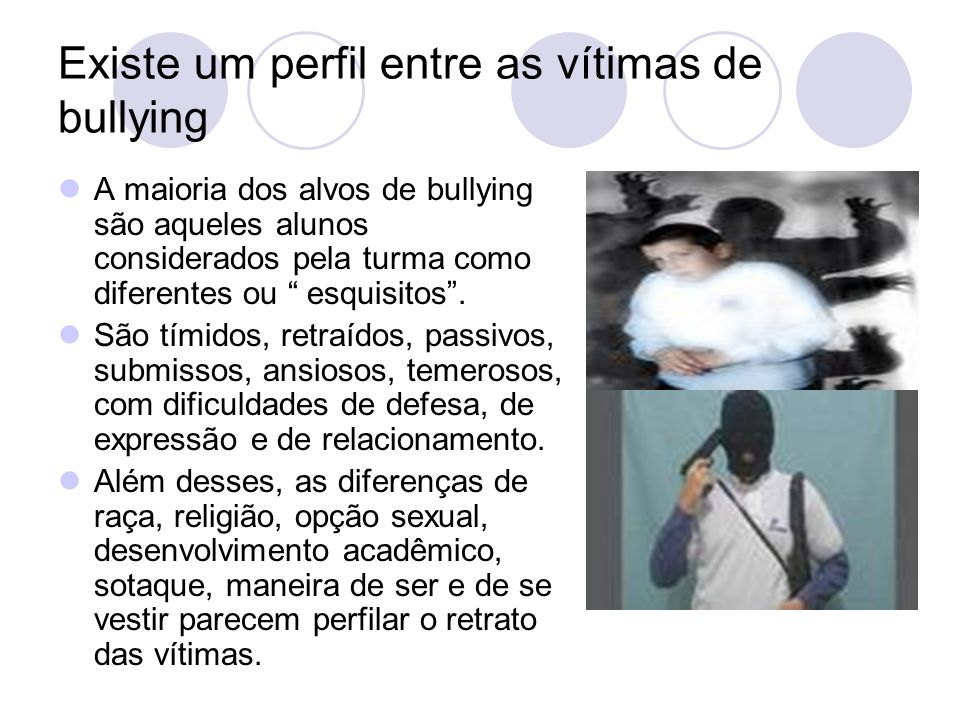 Existe um perfil entre as vítimas de bullying