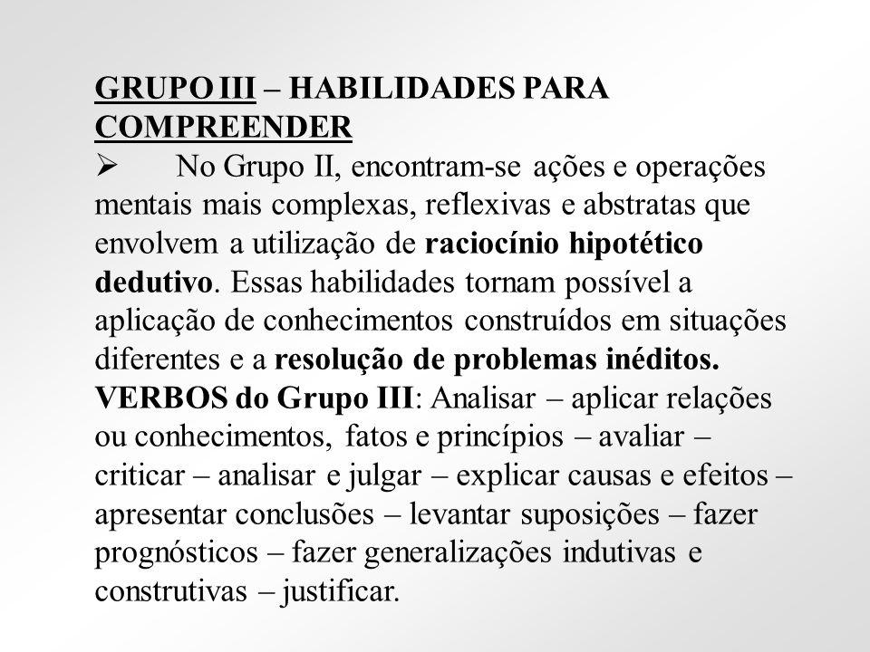 GRUPO III – HABILIDADES PARA COMPREENDER