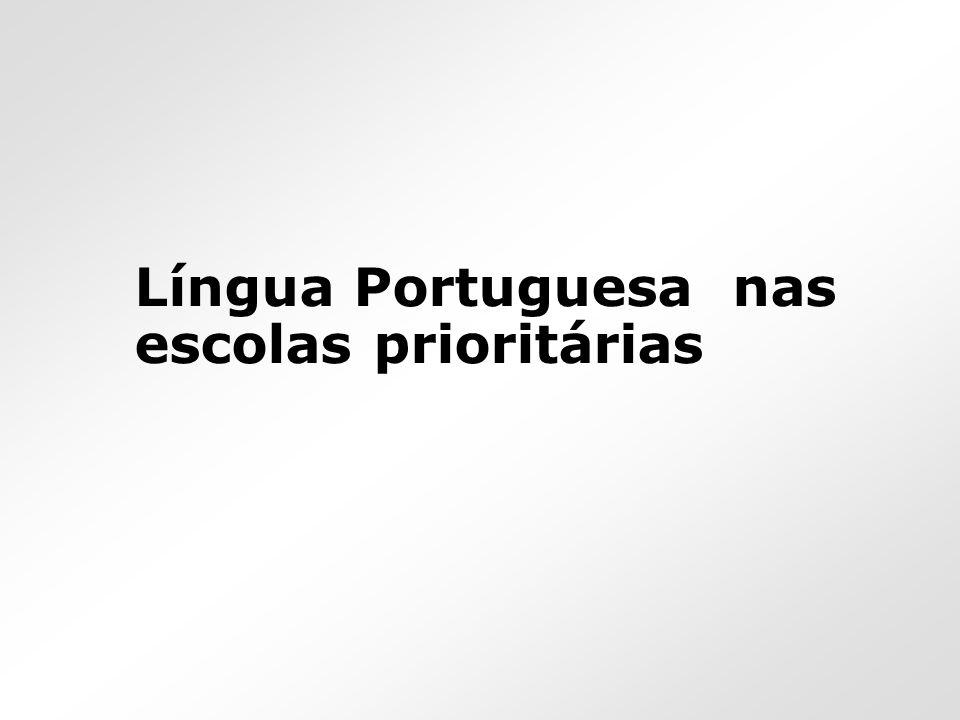 Língua Portuguesa nas escolas prioritárias