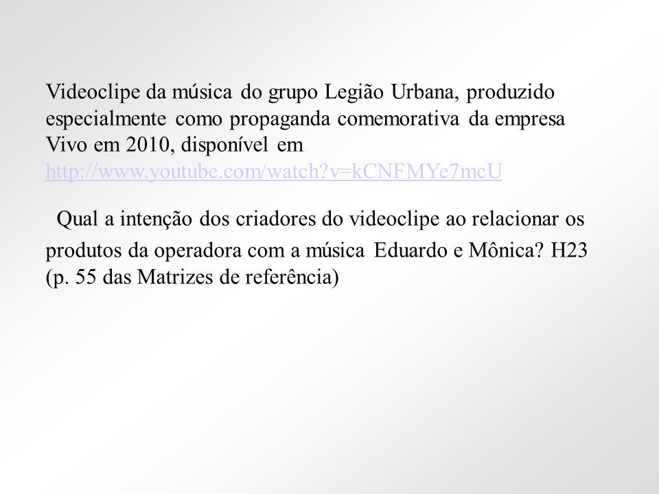 Videoclipe da música do grupo Legião Urbana, produzido especialmente como propaganda comemorativa da empresa Vivo em 2010, disponível em