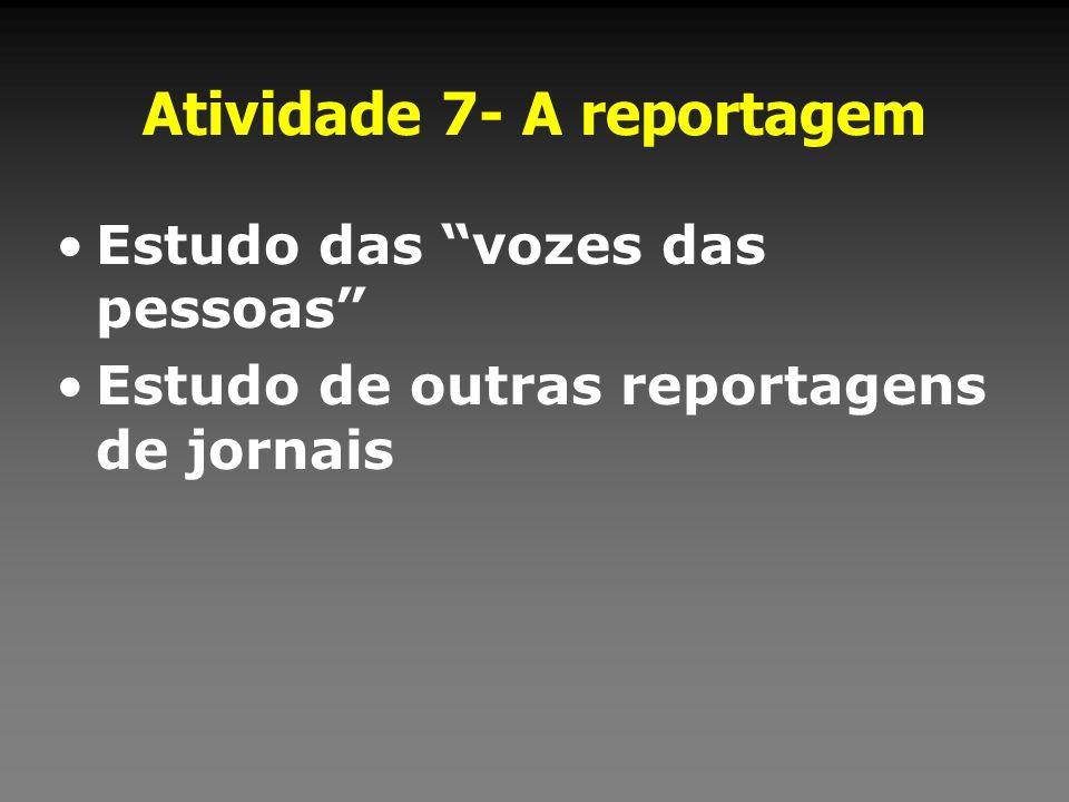 Atividade 7- A reportagem