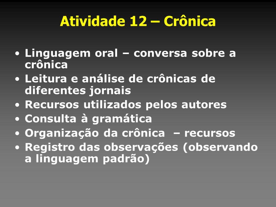 Atividade 12 – Crônica Linguagem oral – conversa sobre a crônica