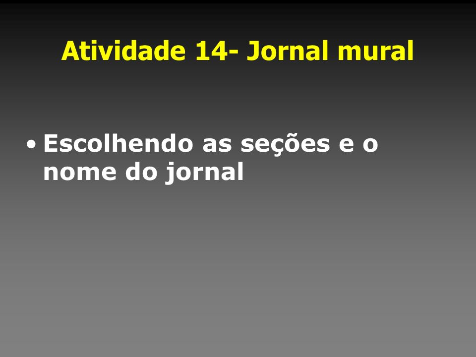 Atividade 14- Jornal mural