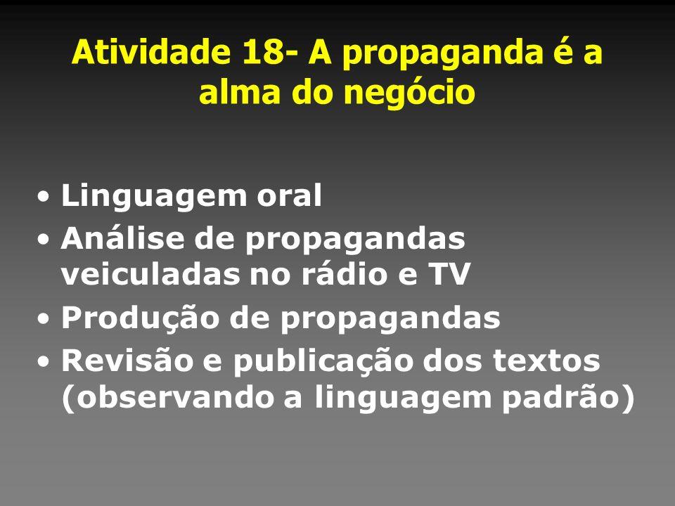 Atividade 18- A propaganda é a alma do negócio