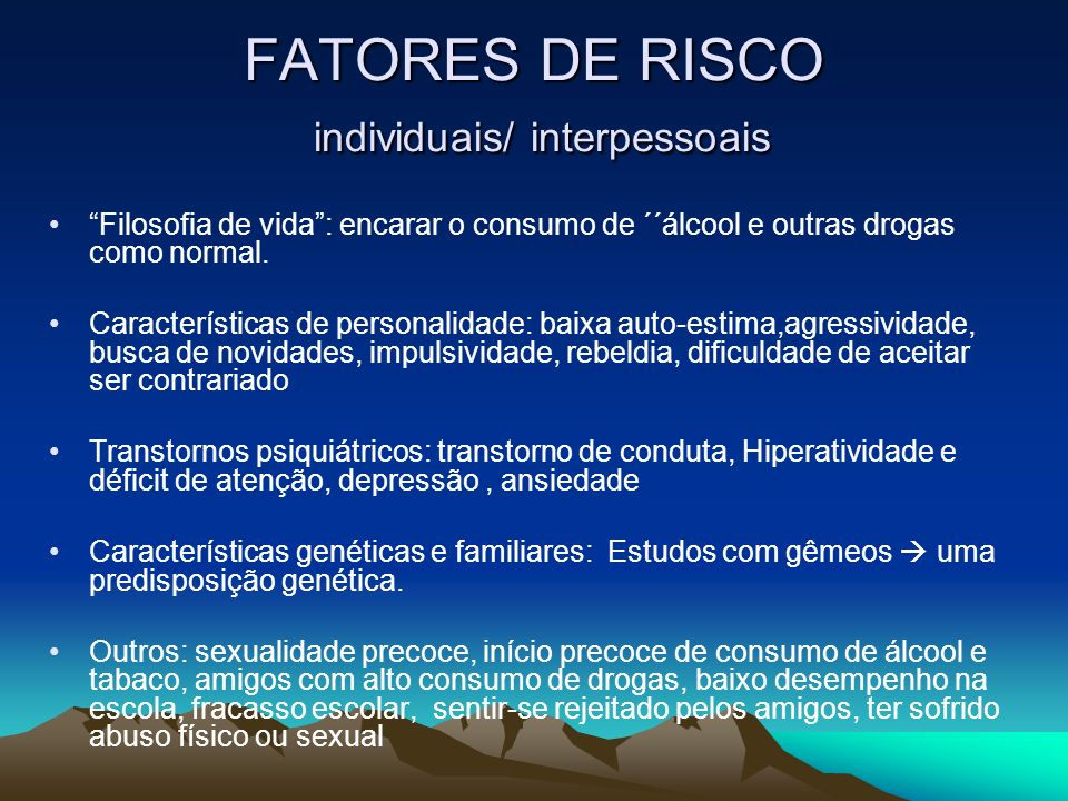 FATORES DE RISCO individuais/ interpessoais