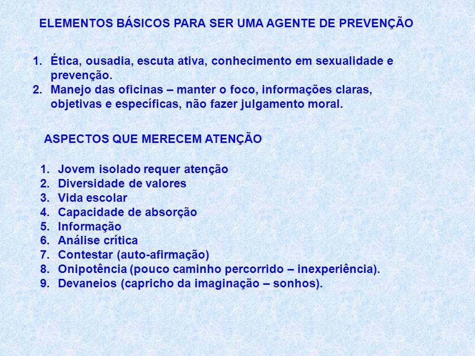ELEMENTOS BÁSICOS PARA SER UMA AGENTE DE PREVENÇÃO