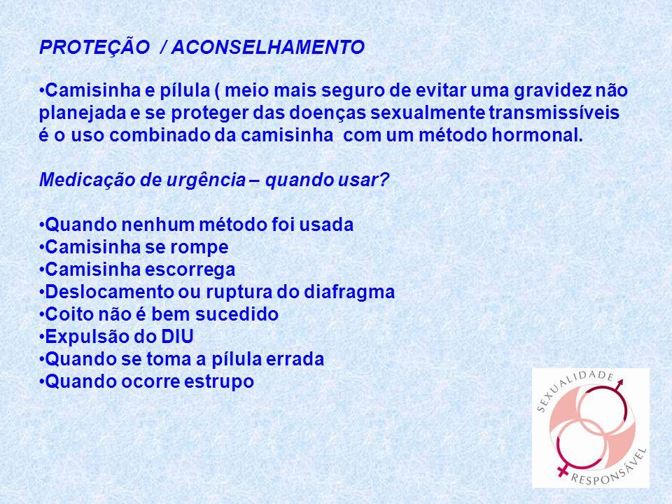 PROTEÇÃO / ACONSELHAMENTO