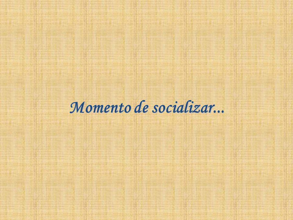 Momento de socializar...