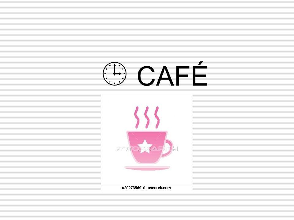  CAFÉ