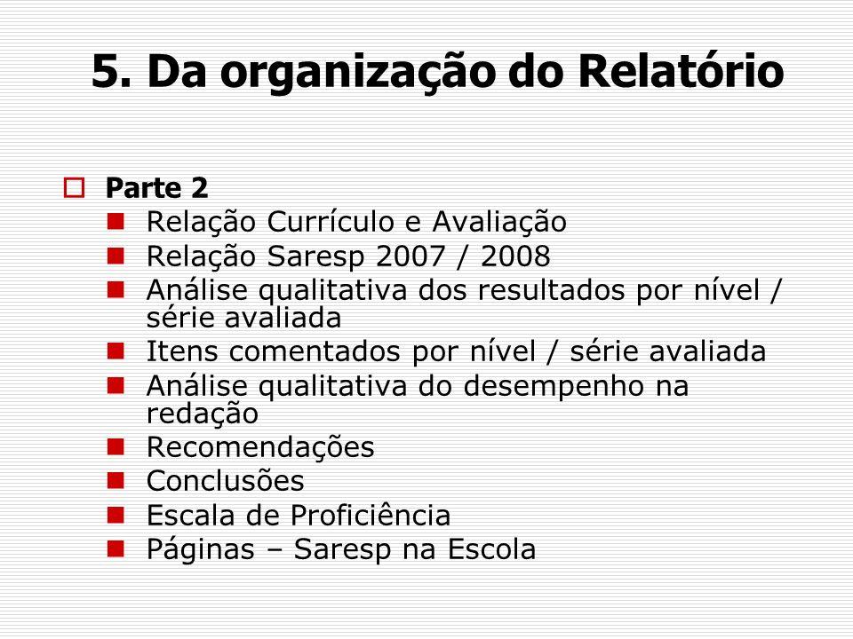 5. Da organização do Relatório