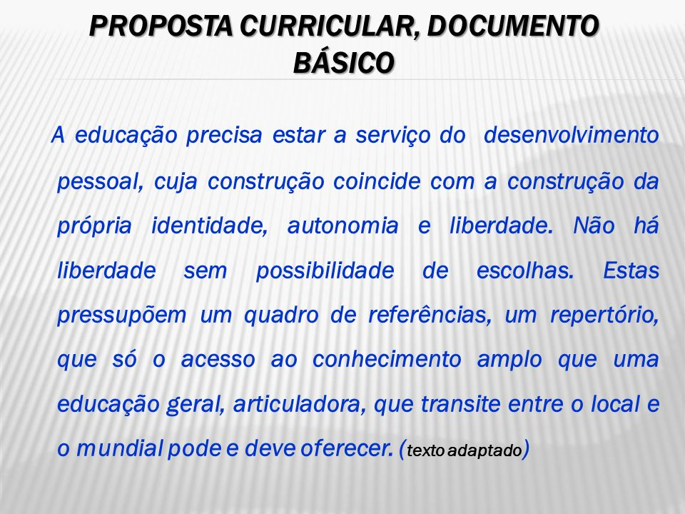 Proposta curricular, documento básico