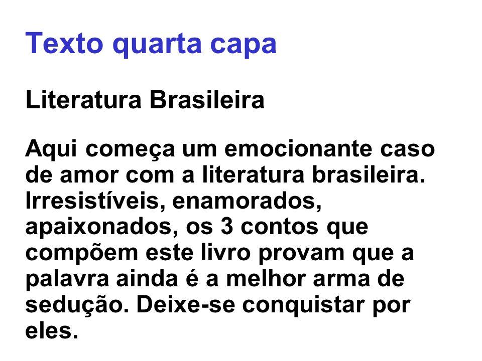Texto quarta capa Literatura Brasileira