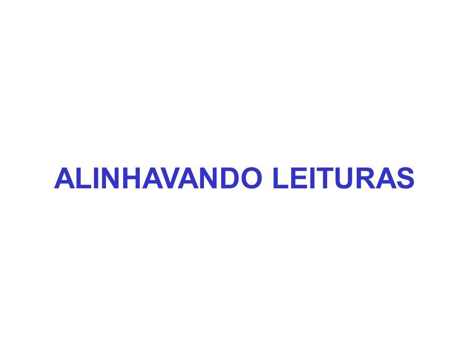 ALINHAVANDO LEITURAS