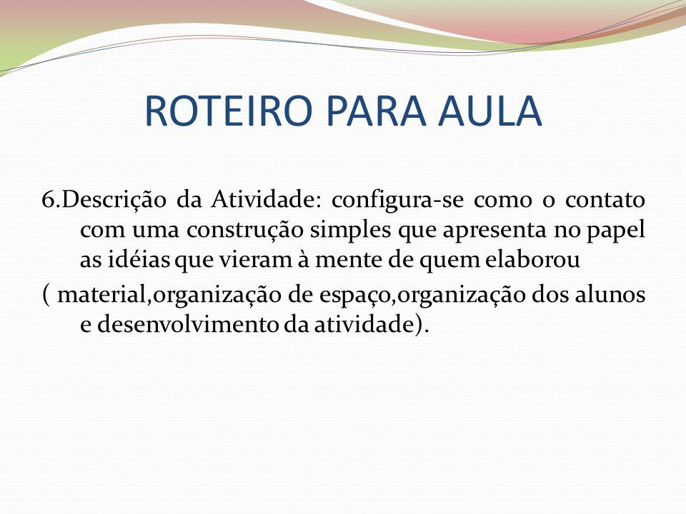ROTEIRO PARA AULA