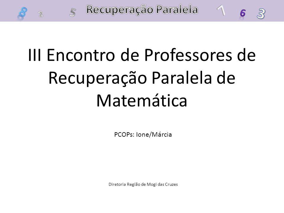 III Encontro de Professores de Recuperação Paralela de Matemática