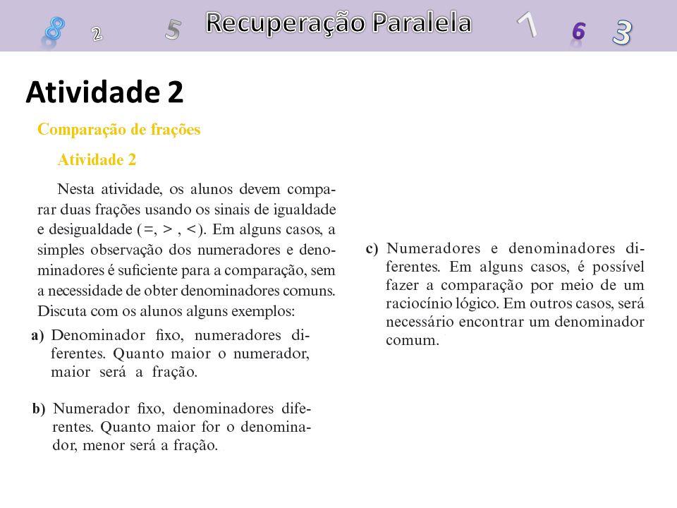 Recuperação Paralela 7 8 5 3 6 2 Atividade 2