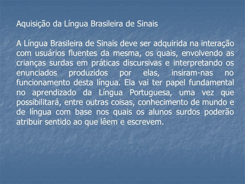 Aquisição da Língua Brasileira de Sinais