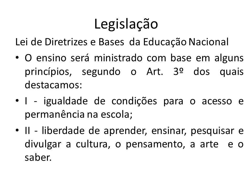 Legislação Lei de Diretrizes e Bases da Educação Nacional