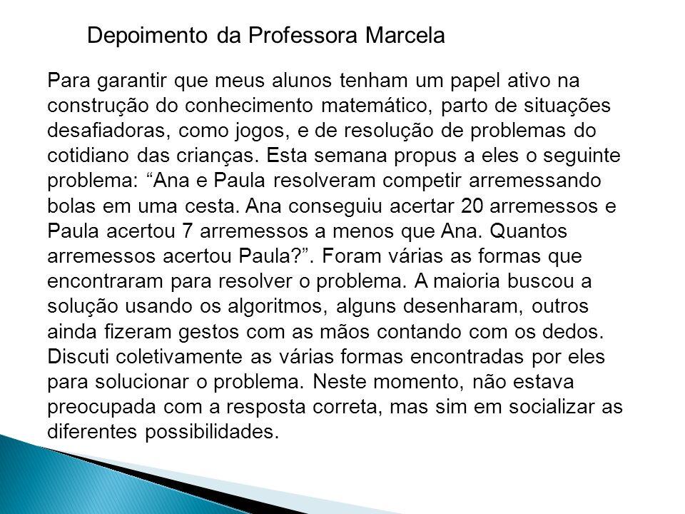 Depoimento da Professora Marcela