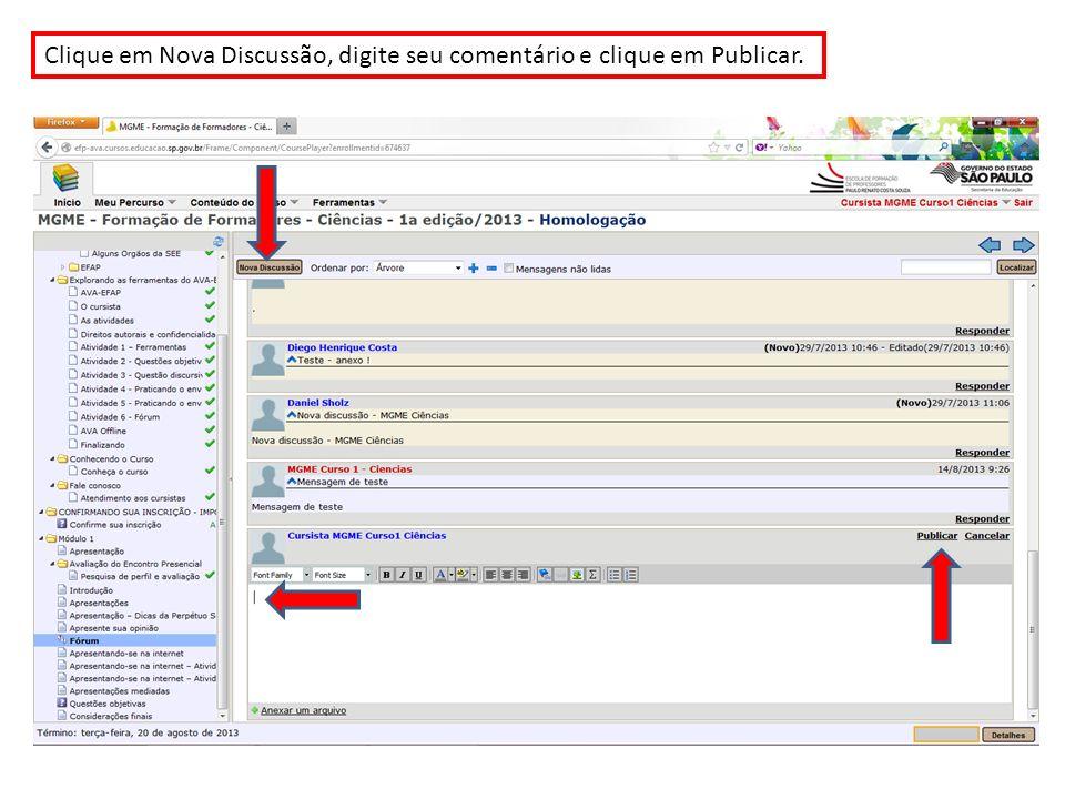 Clique em Nova Discussão, digite seu comentário e clique em Publicar.