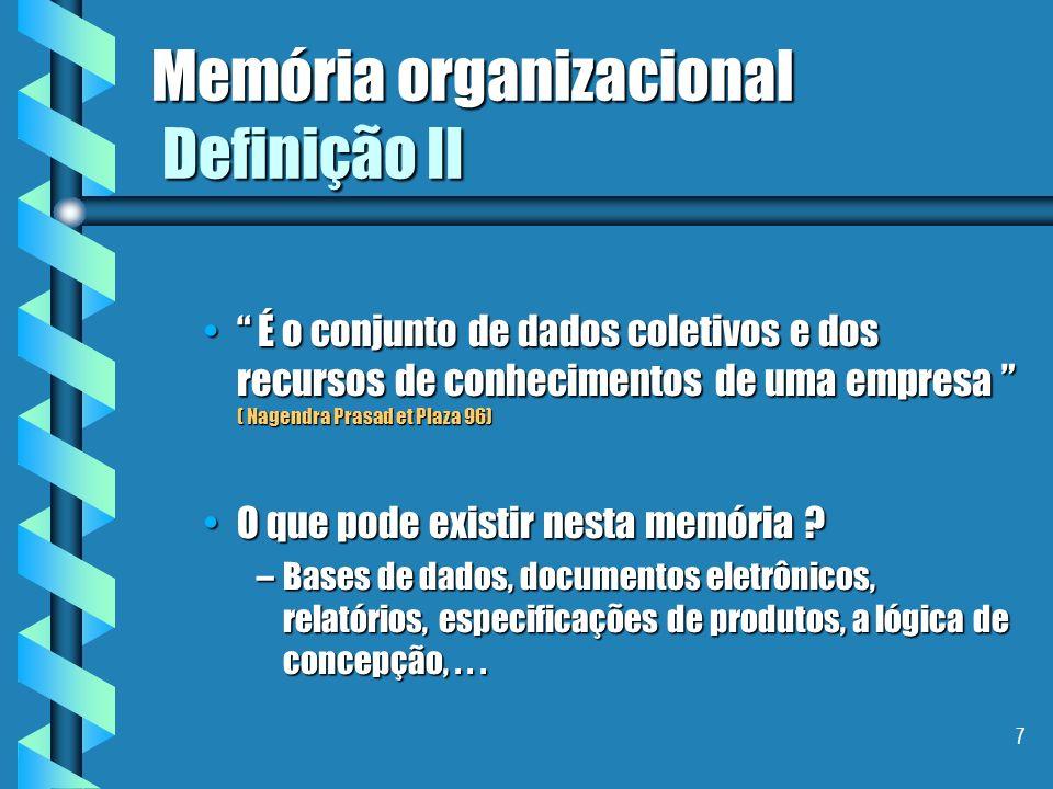Memória organizacional Definição II