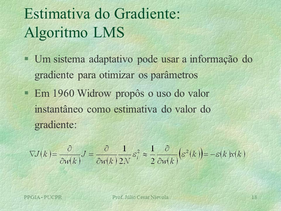 Estimativa do Gradiente: Algoritmo LMS