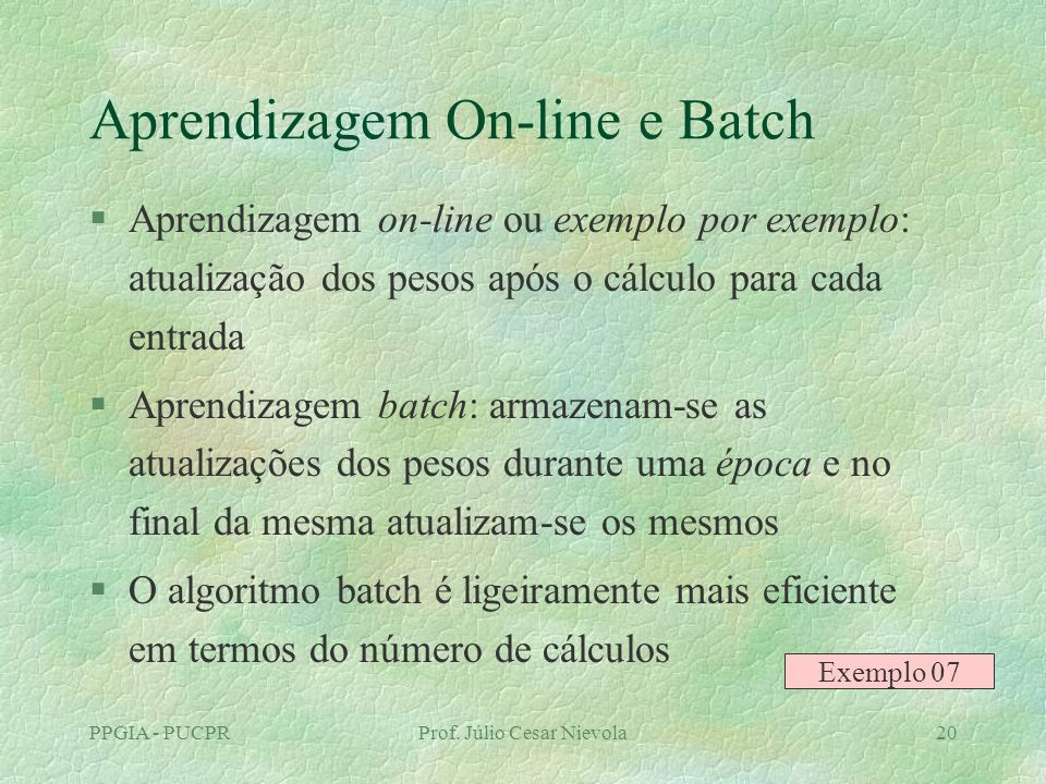 Aprendizagem On-line e Batch