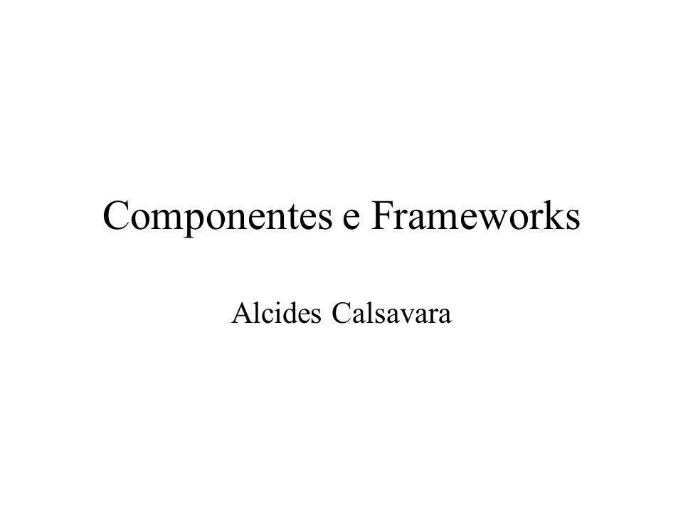 Componentes e Frameworks