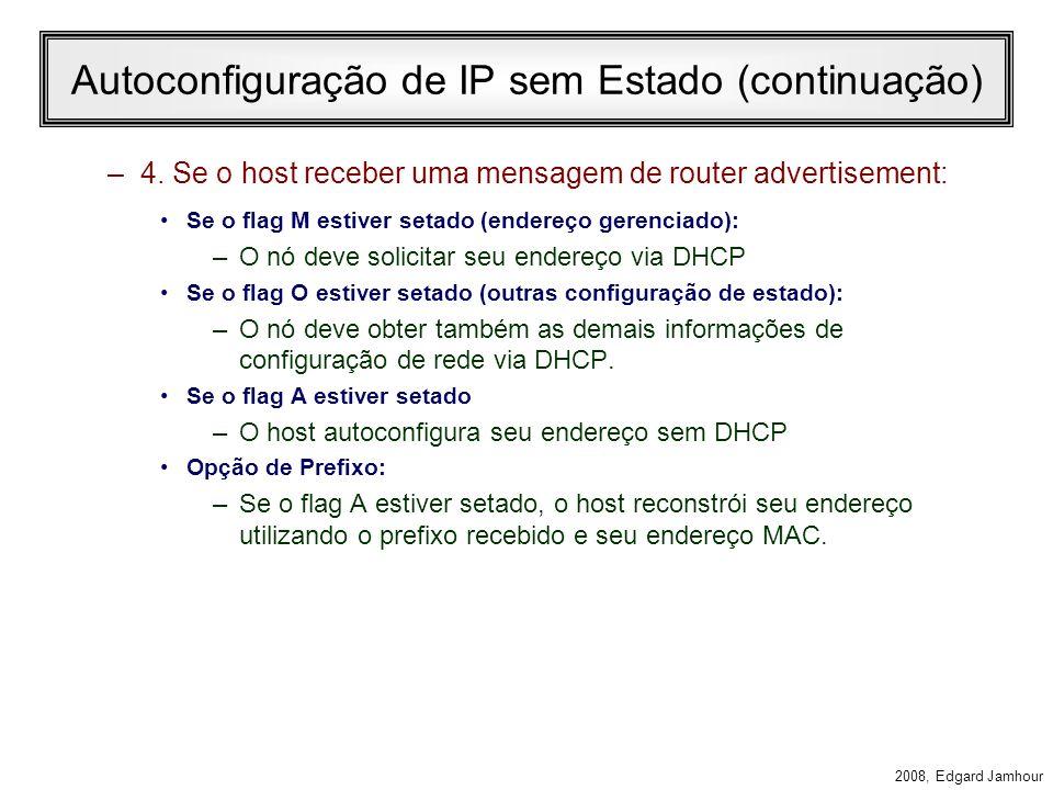 Autoconfiguração de IP sem Estado (continuação)