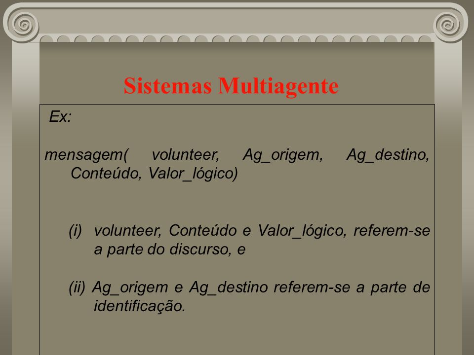 Sistemas Multiagente Ex: