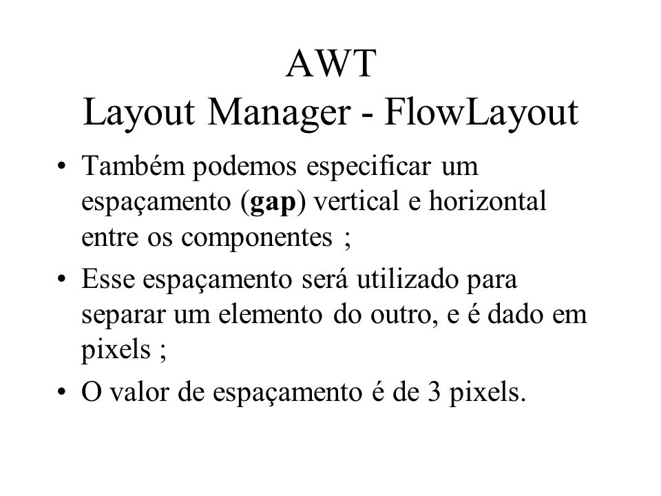 AWT Layout Manager - FlowLayout