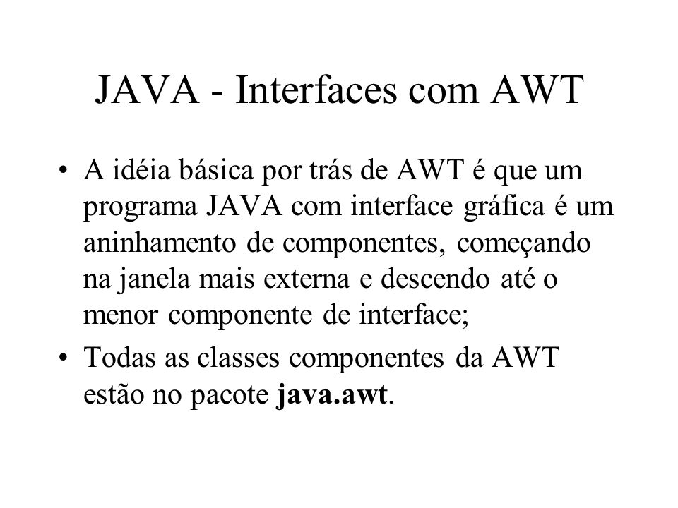 JAVA - Interfaces com AWT