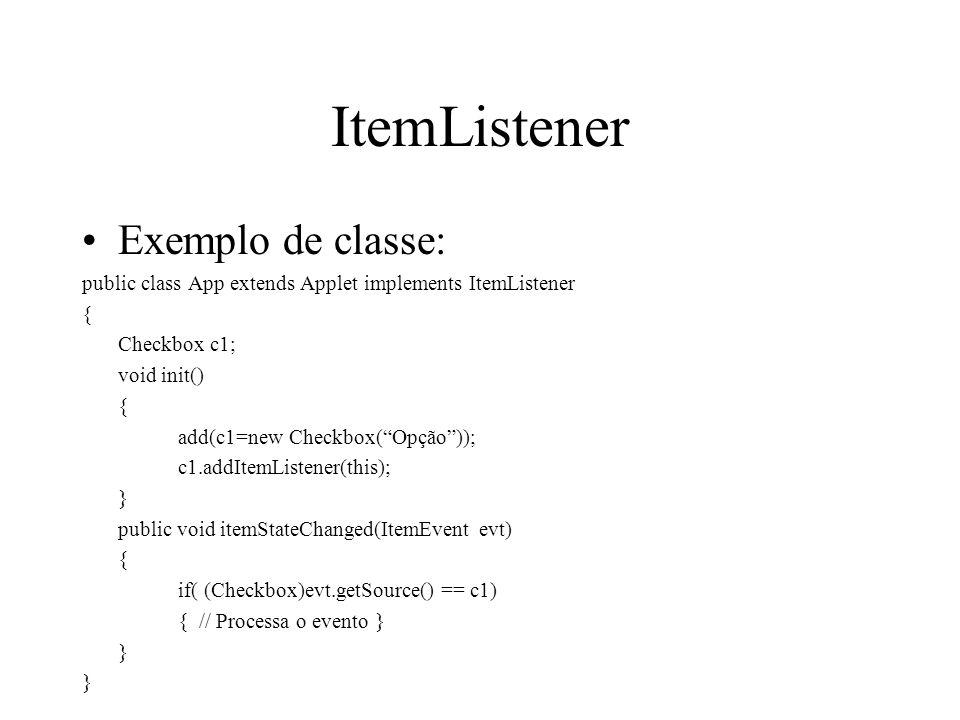 ItemListener Exemplo de classe: