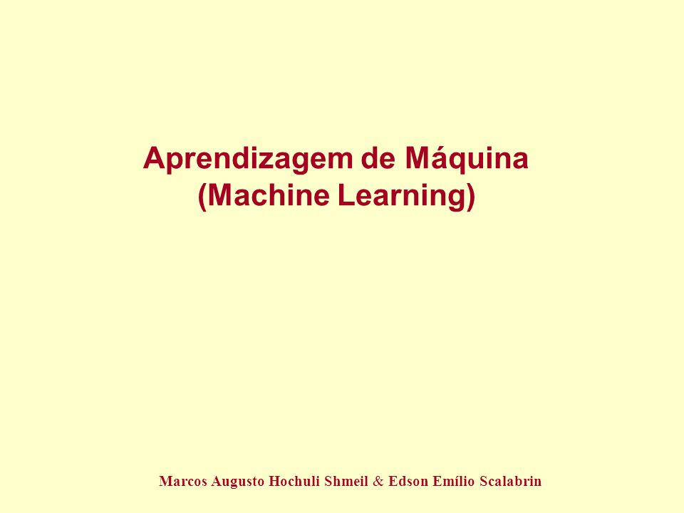 Aprendizagem de Máquina (Machine Learning)
