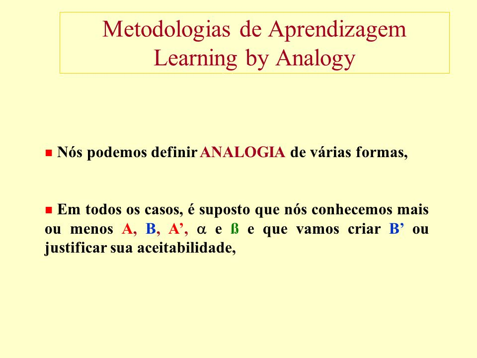 Metodologias de Aprendizagem Learning by Analogy