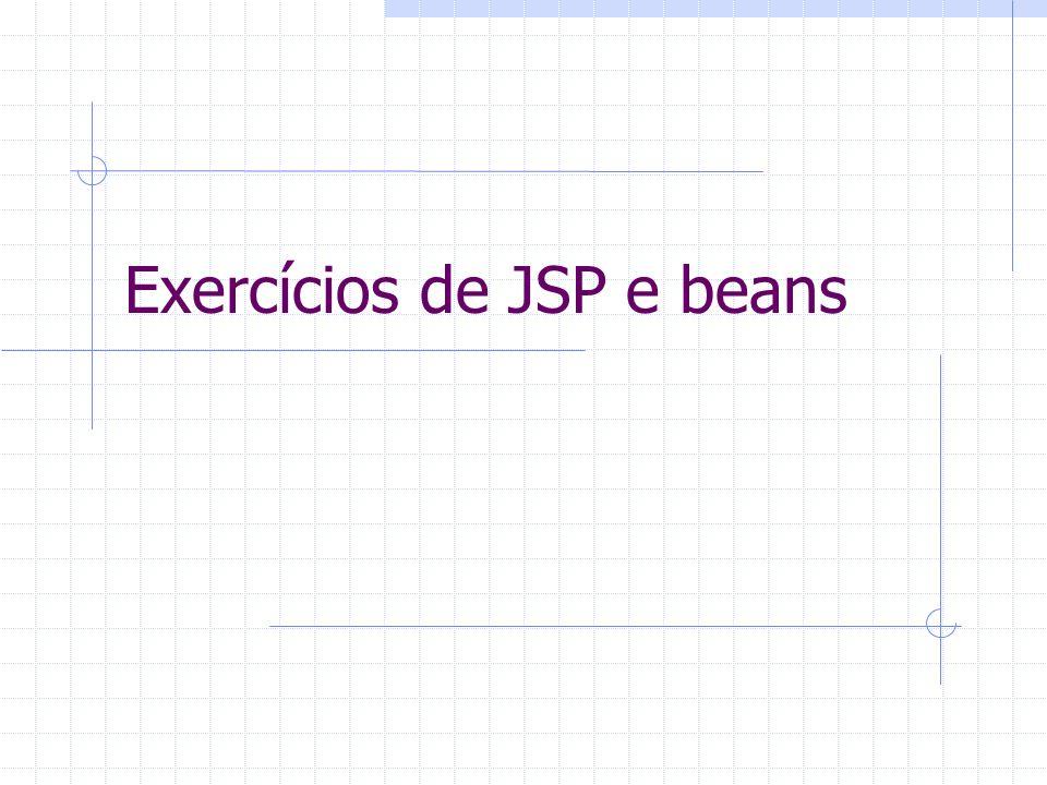 Exercícios de JSP e beans