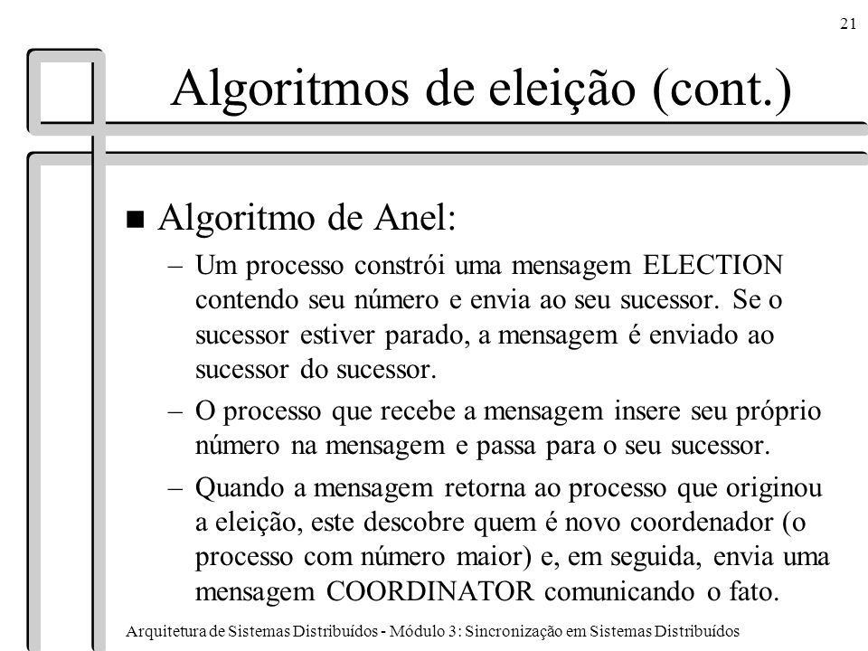 Algoritmos de eleição (cont.)