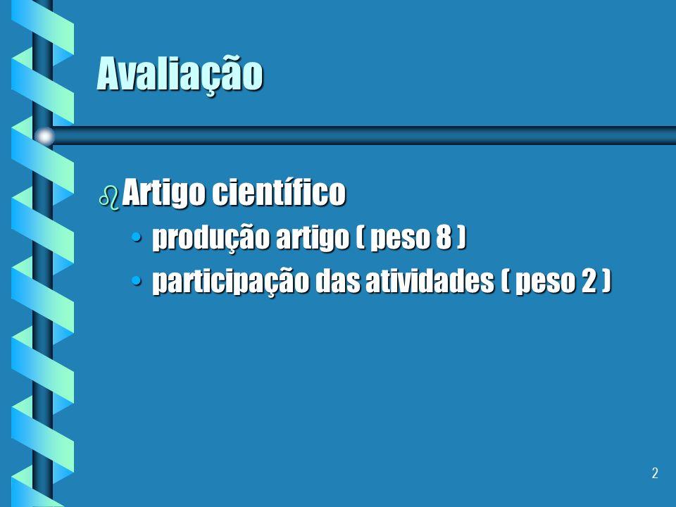 Avaliação Artigo científico produção artigo ( peso 8 )