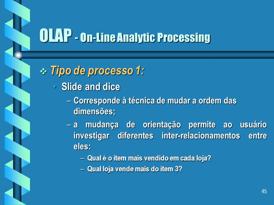 OLAP - On-Line Analytic Processing