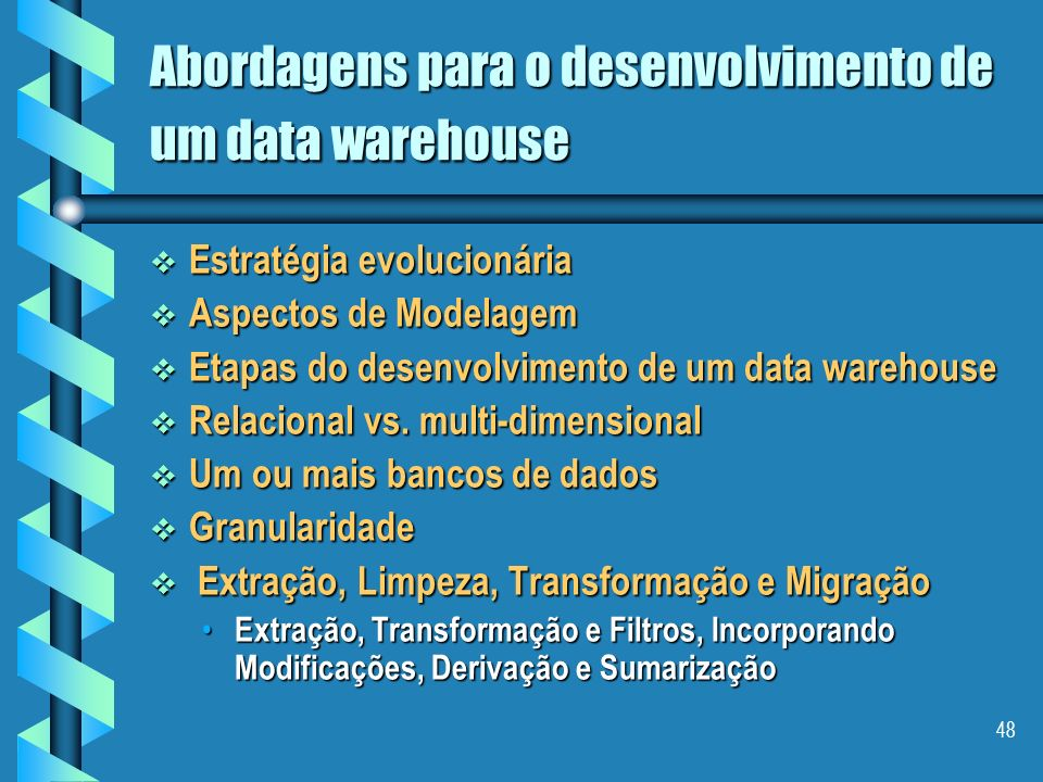 Abordagens para o desenvolvimento de um data warehouse